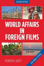 World Affairs in Foreign Films