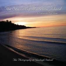 The Seasons of Madeline Island