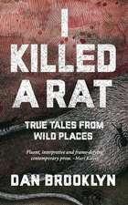 I Killed a Rat