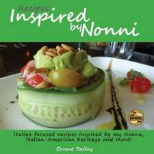 Recipes Inspired by Nonni