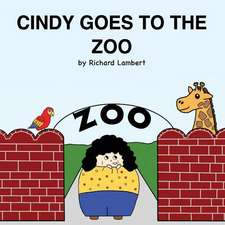 Cindy Goes to the Zoo