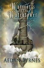 Warrior's Watchtower