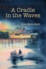 A Cradle in the Waves