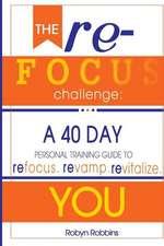 The Refocus Challenge
