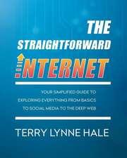 The Straightforward Internet