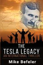 The Tesla Legacy: An International Thriller