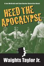 Heed the Apocalypse