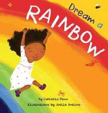 Dream A Rainbow