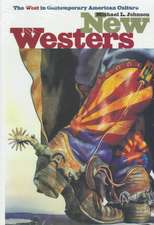 New Westers:  The West in Contemporary America