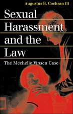 Sexual Harassment and the Law:  The Mechelle Vinson Case