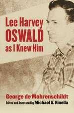 Lee Harvey Oswald as I Knew Him