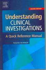 Understanding Clinical Investigations: A Quick Reference Manual