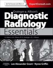 Grainger & Allison's Diagnostic Radiology Essentials: Grainger & Allison Radiologie diagnostică