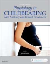Physiology in Childbearing: with Anatomy and Related Biosciences