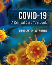 Covid-19: A Critical Care Textbook