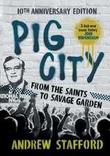 Pig City:  10th Anniversary Edition