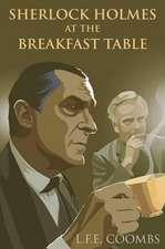 Sherlock Holmes at the Breakfast Table