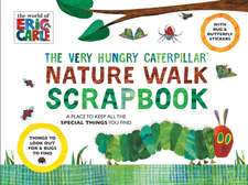 The Very Hungry Caterpillar Nature Walk Scrapbook