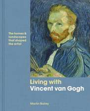 Vincent van Gogh at Home