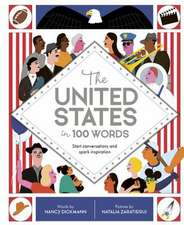 In a Nutshell: The United States in 100 Words