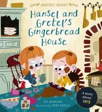 Nicholson, S: Hansel and Gretel's Gingerbread House