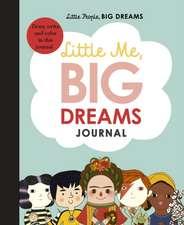 Sanchez Vegara, M: Little Me, Big Dreams Journal