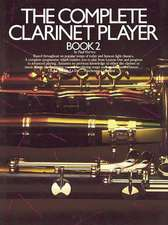 Complete Clarinet Player Book 2