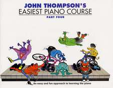 John Thompson Easiest Piano Course: Part 4