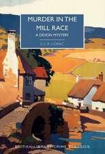 Lorac, E: Murder in the Mill Race