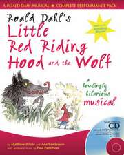 Roald Dahl's Little Red Riding Hood and the Wolf