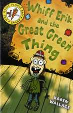 Whiff Erik and the Great Green Thing