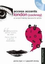 Access Accents:  An Accent Training Resource for Actors [With Booklet]