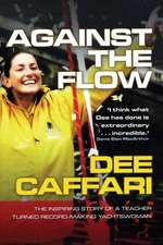 Against the Flow: The inspiring story of a teacher turned record-breaking yachtswoman