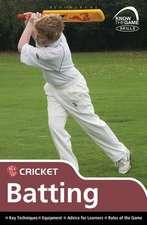 Skills: Cricket - batting