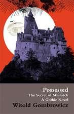 Possessed:  A Gothic Novel