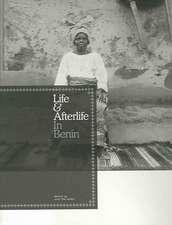 Life & Afterlife in Benin