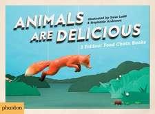 Hutt, S: Animals Are Delicious