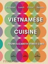 Moorman, T: Vietnamese Cuisine from Elizabeth Street Cafe