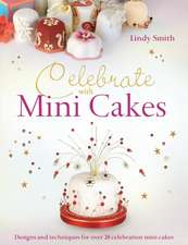 Celebrate with Minicakes