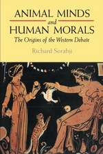 Animal Minds and Human Morals: The Origins of the Western Debate