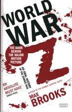 World War Z: An Oral History of Zombie War
