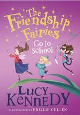 Friendship Fairies Go to School