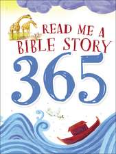 Read Me a Bible Story 365