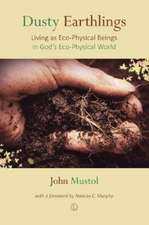 Dusty Earthlings: Living as Eco-Physical Beings in God's Eco-Physical World