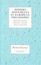 Modern Movements in European Philosophy