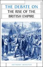 The Debate on the Rise of British Imper