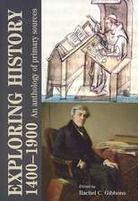 Exploring History 1400-1900
