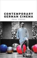 Cooke, P: Contemporary German Cinema