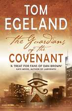 Egeland, T: The Guardians of the Covenant