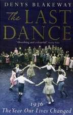 Blakeway, D: Last Dance